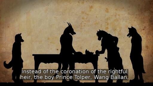 Instead of the coronation of the rightful heir, the boy Prince Tolper, Wang Ballan,