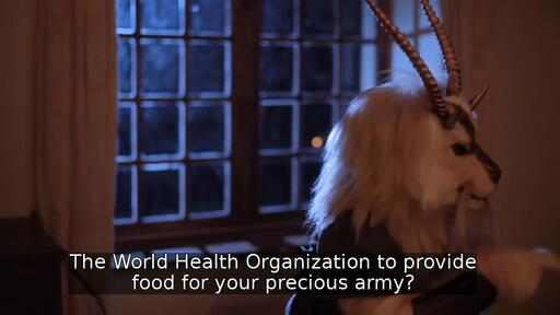 The World Health Organization to provide food for your precious army?